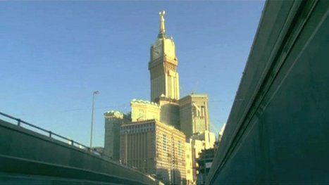 Is Mecca looking like Manhattan? | Coveting Freedom | Scoop.it