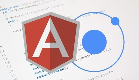 AngularJS and Ionic for App Development: The Ultimate Combination   iPhone Applications Development   Scoop.it