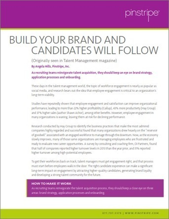 Build Your Brand and Candidates will Follow – Pinstripe, Inc.   Talent acquisition   Scoop.it