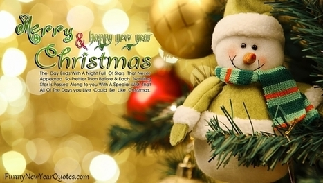 Merry Christmas and Happy New Year Quotes 2015 Wishes | Wishes Quotes | Scoop.it
