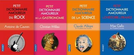 Les Dictionnaires amoureux rentrent dans la poche | Les livres - actualités et critiques | Scoop.it