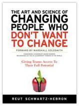 The Art and Science of Changing People Who Don't Want to Change:   Art of Hosting   Scoop.it