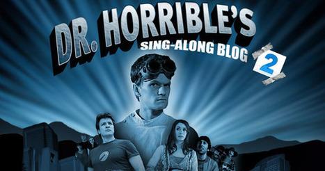 'Dr. Horrible's Sing-Along Blog 2′ to Film this Summer | Screen Rant | Stuff that Tweaks | Scoop.it