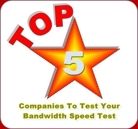 Top 5 Companies To Test Your Bandwidth Speed Test | Nephin Technologies | Scoop.it