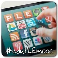 Educación + PLE + MOOC = #eduPLEmooc ...¡Empezamos! | APRENDIZAJE | Scoop.it
