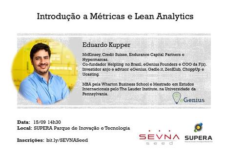 Workshop aberto SEVNA Seed - Introdução a Métricas e Lean Analytics | Entrepreneurship, Startups and Social Business | Scoop.it
