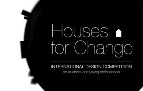 [IE School of Architecture and Design, Madrid, Spain] Call for submission // Houses for CHANGE | The Architecture of the City | Scoop.it