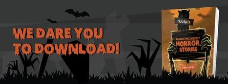HubSpot Halloween Special: Marketing Agency Horror Stories   Inbound Marketing en España y Sudamérica   Scoop.it