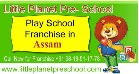 Low cost preschool franchise in Assam | Preschool & Play School in India | Scoop.it