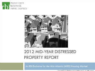 RBI-Mid-Year-Distressed-Properties-Report - Mid-Atlantic | Real Estate Plus+ Daily News | Scoop.it
