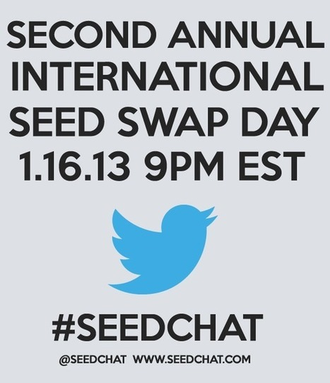 SeedChat: 2nd Annual International Seed Swap Day 1.16.13 | Annie Haven | Haven Brand | Scoop.it