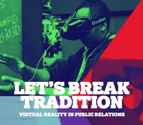 MSLGROUP - Let's Break Tradition: Virtual Reality in Public Relations | Public Relations | Scoop.it