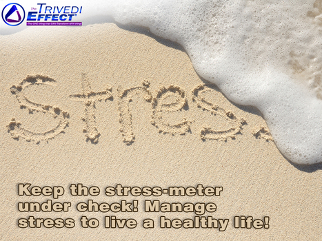 Manage stress by gaining inner peace through The Trivedi Effect® | Mahendra Trivedi | Scoop.it