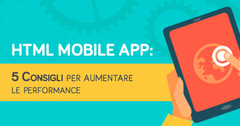 HTML Mobile App: 5 Consigli per aumentare le performance | Webdesign | Scoop.it