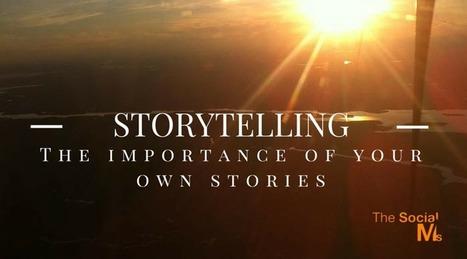 Storytelling: Cornerstone of Social Media Marketing Success | Social Media Marketing | Scoop.it