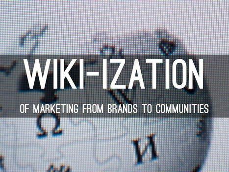 Wiki-ization Of Marketing via @HaikuDeck | Collaborative Revolution | Scoop.it
