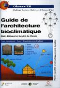 Guide de l'architecture bioclimatique, A. Liébard, A. De Herde, Cours fondamental. Ed. Systèmes solaires, 1996 | Projet Solar Decathlon 2014 - Sélection documentaire par le département GCC et la bibliothèque | Scoop.it
