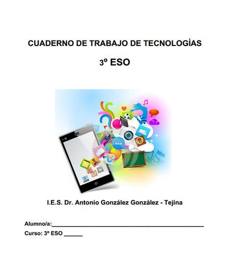Cuaderno de trabajo de Tecnologías de 3º ESO | tecno4 | Scoop.it