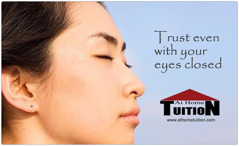 Trust even with your eyes closed | Online Tutoring | Math, English, Science Tutoring | Scoop.it