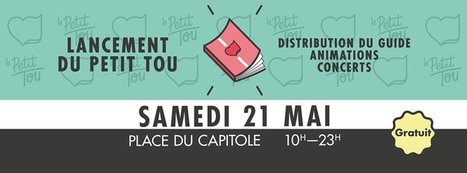 Lancement du Petit Tou 2016 | Toulouse La Ville Rose | Scoop.it