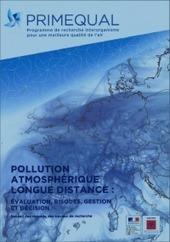 [Etude] Pollution atmosphérique longue distance | Toxique, soyons vigilant ! | Scoop.it