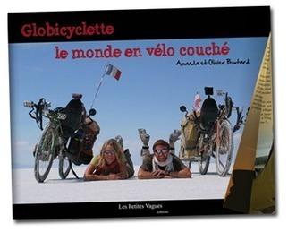 Globicyclette - Tour du monde en vélo couché | Voyage à vélo couché - Recumbent bike travel | Scoop.it