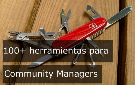 100 Herramientas útiles para Community Managers | La Web 2.0 en el Aula Universitaria | Scoop.it
