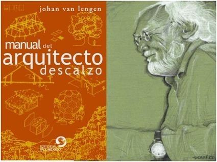 Manual del arquitecto descalzo | VIVIENDA ECOLÓGICA Y ASEQUIBLE | Scoop.it