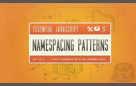Essential JavaScript Namespacing Patterns | Cheap Backlink Building Service | Scoop.it