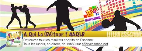 AQLD Sport revient le 09/06 | Efferv'Essonne - La rédaction | Scoop.it