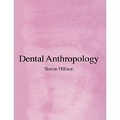 Dental Anthropology | Books that you should read! | Scoop.it