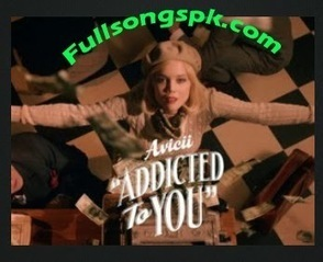 Addicted To You Avicii (2014) HD High Quality Video Song Download - BD Songs Maza | Movie Download Online | Scoop.it