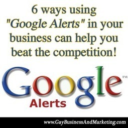 """6 ways using """"Google Alerts"""" in your business can help you beat the competition 
