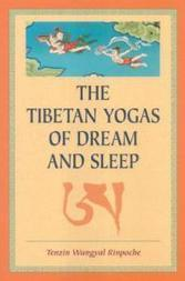 Tibetan Yogas of Dream and Sleep | promienie | Scoop.it