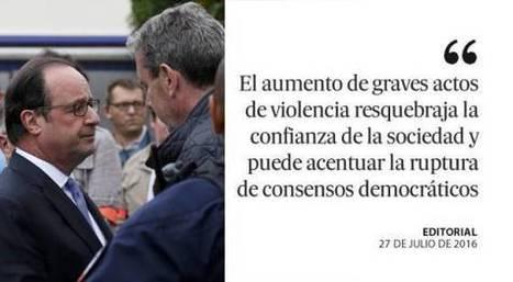 La amenaza del miedo, editorial de El País, 27.07.16 | Diari de Miquel Iceta | Scoop.it