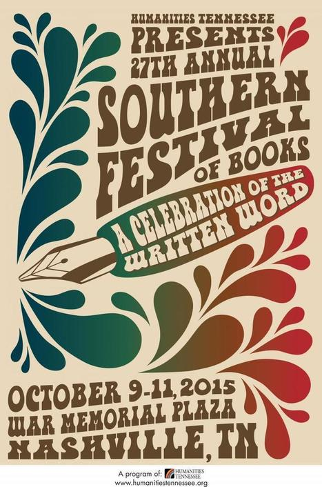 Coming Soon: The 27th Annual Southern Festival of Books! | Humanities Tennessee | Tennessee Libraries | Scoop.it