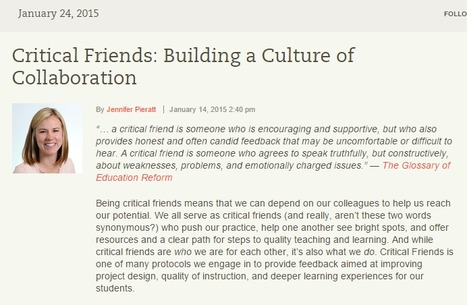Critical Friends: Building A Culture of Collaboration Between Teachers | tech to learn | Scoop.it