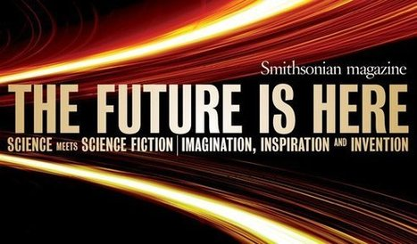 The Future is Here 2014 | foresighting | Scoop.it