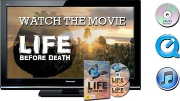 Life Before Death – The Movie | Talking about death | Scoop.it