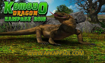 Download Komodo Dragon Rampage 2016 Apk Mod v1.1 Full Version 2016 - ApkAppsdl.com | Free Download Android Apk and Games | Scoop.it