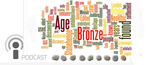 Archaeo News Podcast 215 : Past Horizons Archaeology   Archaeology News   Scoop.it