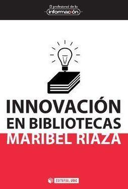 Todos podemos innovar, si sabemos cómo - SEDIC Blog | Libros El profesional de la información | Scoop.it