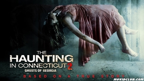 MOVID CLUB: THE HAUNTING IN CONNECTICUT 2 : GHOSTS OF GEORGIA (2013) 720p WEB-DL - One Click Download | MOVIDCLUB | Scoop.it