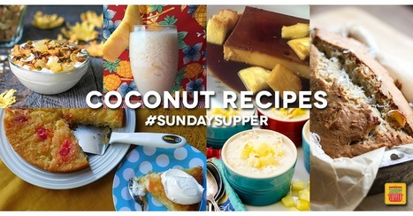 40+ Best Coconut Recipes #SundaySupper - Sunday Supper Movement | Eat Drink Coconut News Daily | Scoop.it