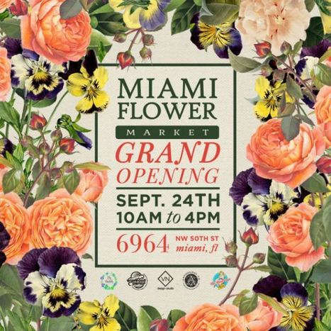 Miami Flower Market Grand Opening with Free Flowers and DIY Day | PR Arrow | Scoop.it