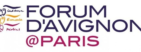 Forum d'Avignon @Paris - Digital Society Forum   Nouvelles technologies (TIC)   Scoop.it