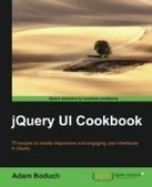 jQuery UI Cookbook - PDF Free Download - Fox eBook | Jquery | Scoop.it