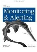 Effective Monitoring and Alerting: For Web Operations - PDF Free Download - Fox eBook | x | Scoop.it