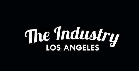 Webview : The Industry News V.2 | The Industry LA | Scoop.it