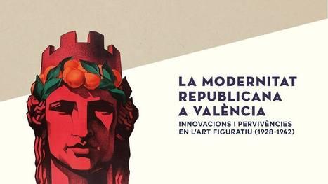 Inauguració | La Modernitat Republicana a València | Anaquel de libros, blogs y videos | Scoop.it